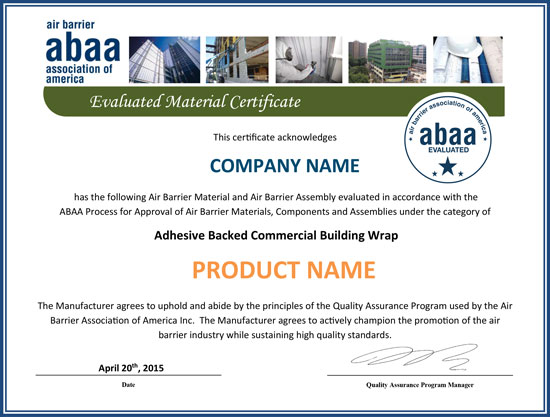 In response to the latest technologies, the Air Barrier Association of America created a new category for certification titled Adhesive Backed Commercial Building Wrap.