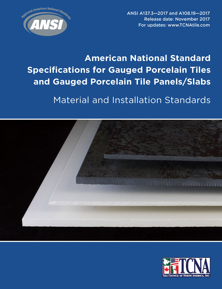 New TCNA/ANSI standards help define quality control for sintered stone slabs and panels.