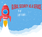 Global Security as a Service (GSaaS): The Disruption Shaping the Future of Security